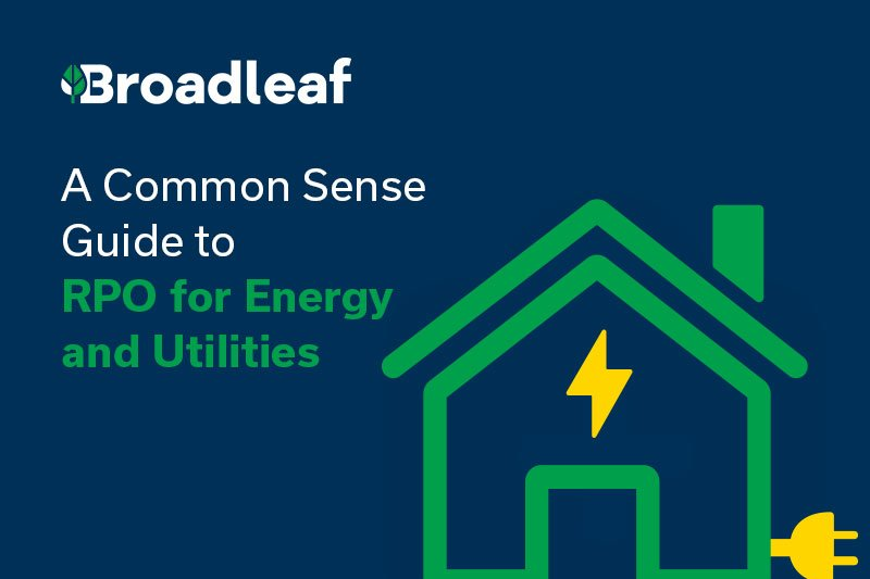 A Common Sense Guide to RPO for Energy and Utilities
