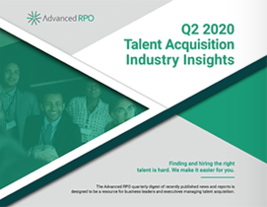 Q2 2020 TALENT ACQUISITION INDUSTRY INSIGHTS REPORT
