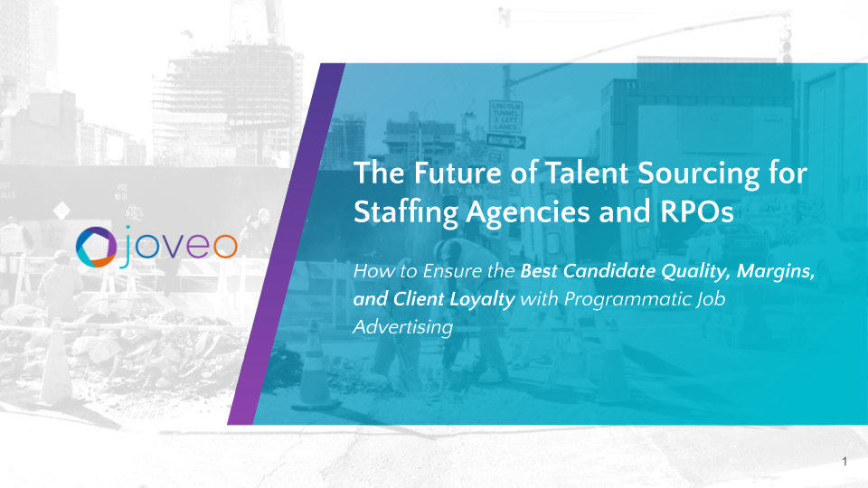 THE FUTURE OF TALENT SOURCING FOR RPOS AND STAFFING AGENCIES