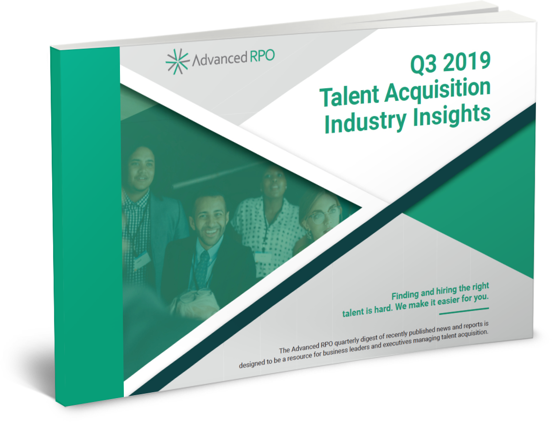 Q3 2019 TALENT ACQUISITION INDUSTRY INSIGHTS REPORT