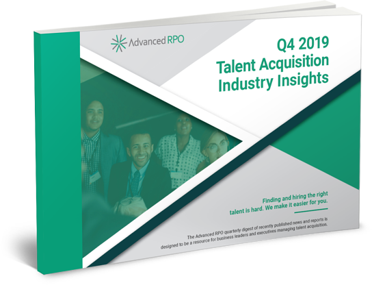 Q4 2019 TALENT ACQUISITION INDUSTRY INSIGHTS REPORT