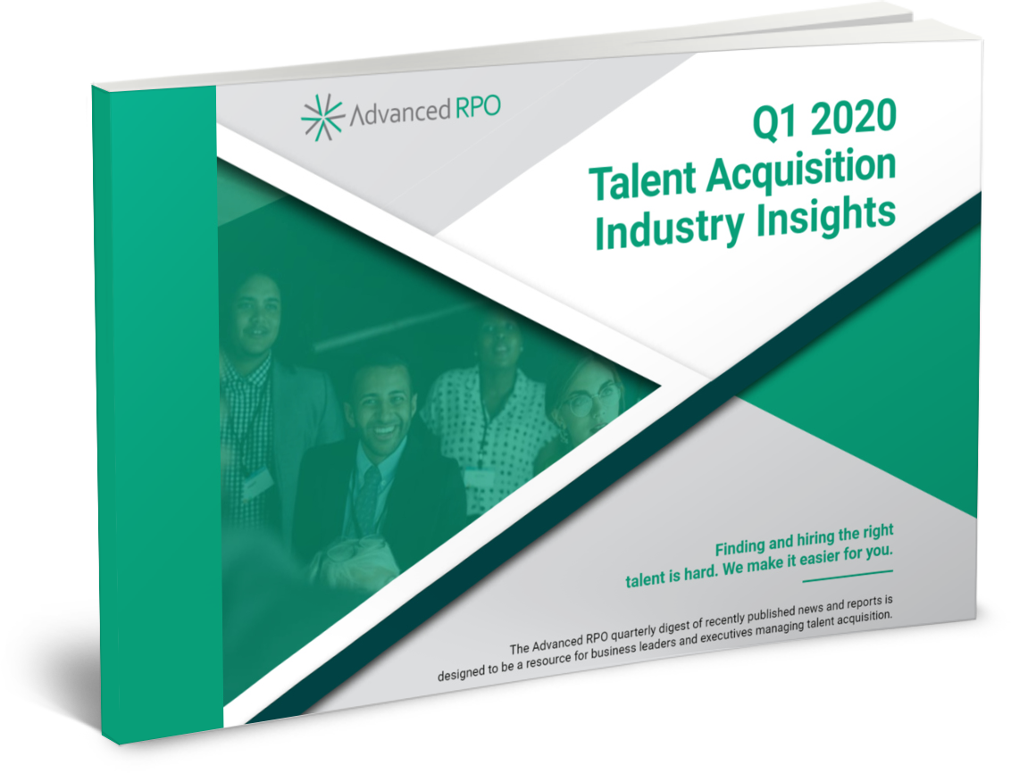 Q1 2020 TALENT ACQUISITION INDUSTRY INSIGHTS REPORT